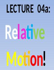Lecture+04a+RelativeMotion+StudentCopy.pptx