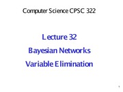 Lecture 32- Bnets 4 - Variable Elimination