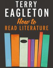 Eagleton, Terry - How to Read Literature (Yale, 2013).pdf