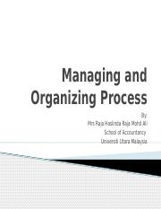 Topic 3 -Managing and Organizing Process.pptx