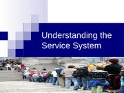 Week 3, Wednesday Service Systems Process%20and%20Capacity%20Management-1