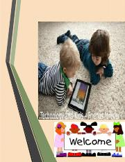Technology and Kids – Friends forever !.pptx