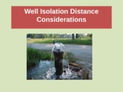 Well_Isolation_Distance_Considerations