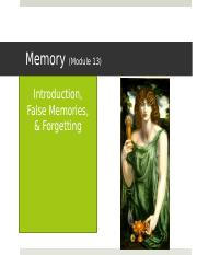 Module+13+-+False+Memories%2C+_+Forgetting+_student+version_.pptx