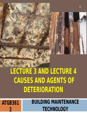 ATGB3612 BMT Lecture 2 & Lecture 3 Causes & Agents of Deterioration