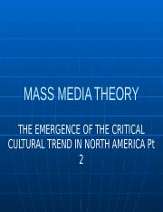 The Emergence of the Critical Cultural Trend in North America Pt 2.pptx