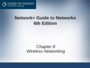 Network+ 6th Edition - Chapter 08
