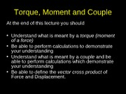 L 7 Torque and Couple FINAL 2011-12-1