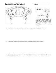 Banked Curve Worksheet docx - Name 1 What must the curve's angle be