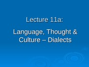 Ling 21 - Lecture 11a - Language, Thought & Culture