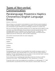 Types Of Nonverbal Communication Docx Types Of Non Verbal Communication Paralanguage Proxemics Haptics Chronemics English Language Essay Published 23 Course Hero Example:these questions are important to the study of proxemics. course hero