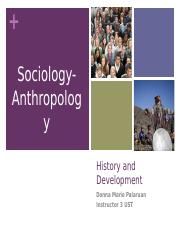 Presentation-History-and-Development-of-Sociology-and-Anthropology