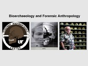 22_Bioarchaeology_forensics_USEFOREXAM