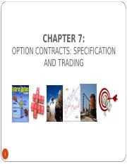 Chapter_7_Option Contracts: Specifications & Trading