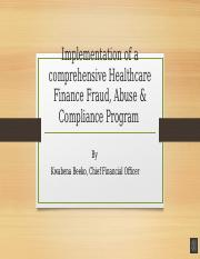 Implementation of a comprehensive Healthcare Finance Fraud audio.pptm