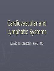 Ch 9 and 10 - Cardiovascular and Lymphatic Systems1