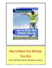 1 - How to Make Your Attitude Your Ally