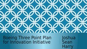 Boeing Three Point Plan for Innovation Initiative