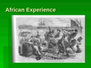 African Experience (PowerPoint)