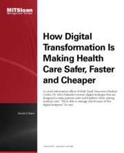 Health care cheaper faster safer in a digital era