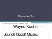 Powerpoint Presentation 1 - Kocher, Wayne