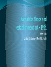 Karnataka Shops and establishment act - 1961.pptx