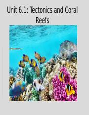 Unit 6.1_ Tectonics%2FCoral reefs (2).pptx