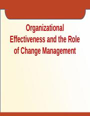 Organizational Effectiveness and the Role of Change Management.pptx