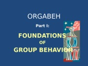 1 - Student Copy Foundations of Group Behavior