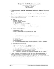 457 - Project #6 - Bond Valuation and Analytics - Requirements - Fall 2014