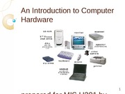 Computer Hardware an Overview