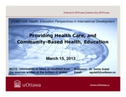 LECTURE 9 - Providing Health Care and Education%2c Community-Based