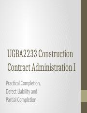 UGBA2233_CCAI_10_-_Practical_Completion_Defect_Liability_and_Partial_Completion