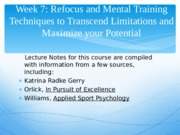 week 7 Sport Psych Lecture refocus 2014