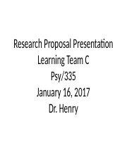 Learning_Team_C_Research_Proposal_Presentation_Psy_335_Week_Five