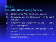 Topic 2 - The ABO Blood Group System