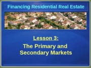 Chapter 3 Primary and Secondary Markets