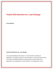 "tootsie roll industries loan package Tootsie roll industries inc and its branches makes and sells candy including ""andes mints, junior mints, charleston chew, mason dots, sugar daddy, and the ever popular tootsie roll, which has been made from the same formula for over a 100 years"" (hoovers academics, 2012) tootsie roll industry's customers include a wide variety of."