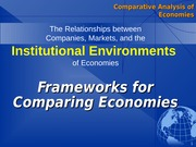 Frameworks for Comparing Economies new