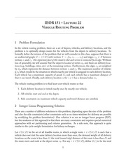 IEOR 151 - Lecture 22, Vehicle Routing Problem - Fall 2013
