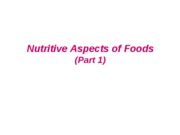 2009 Nutritive aspects of foods (A)