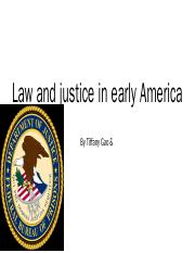 Law and justice in early america