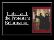 Luther%20and%20the%20Protestant%20Reformation