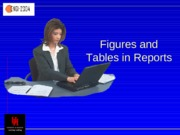 Figures and Tables in Reports