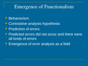 Emergence of functionalism (2)