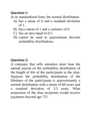 Class5_Q-NormalDist - Question 1 In its standardized form the ...