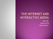 BA 320 Lecture 19 The Internet and Interactive Media PRE-CLASS COMPASS VERSION