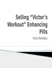 Selling Victors Workout Enhancing Pills.pptx
