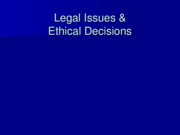 PP23 Legal Issues Ethical Decisions.ppt