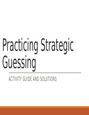 Practicing Strategic Guessing.pptx